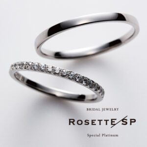 RosettE SP – Luxury / 高級
